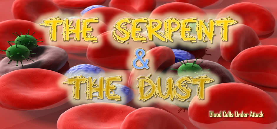 The Serpent and The Dust