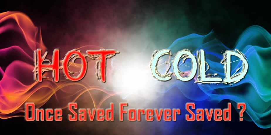 Once Saved Forever Saved?