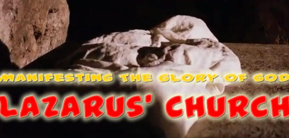 Lazarus - Manifesting God's Glory