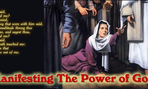 Manifesting The Power of God