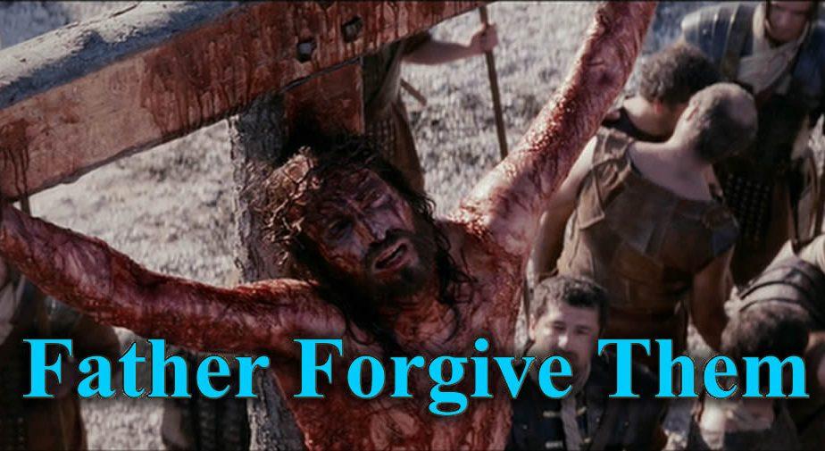 Father Forgive Them