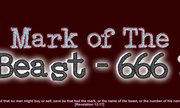 Mark of The Beast - 666?