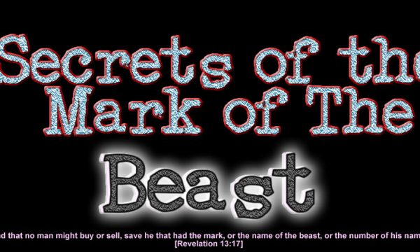 Secrets of the Mark of the Beast
