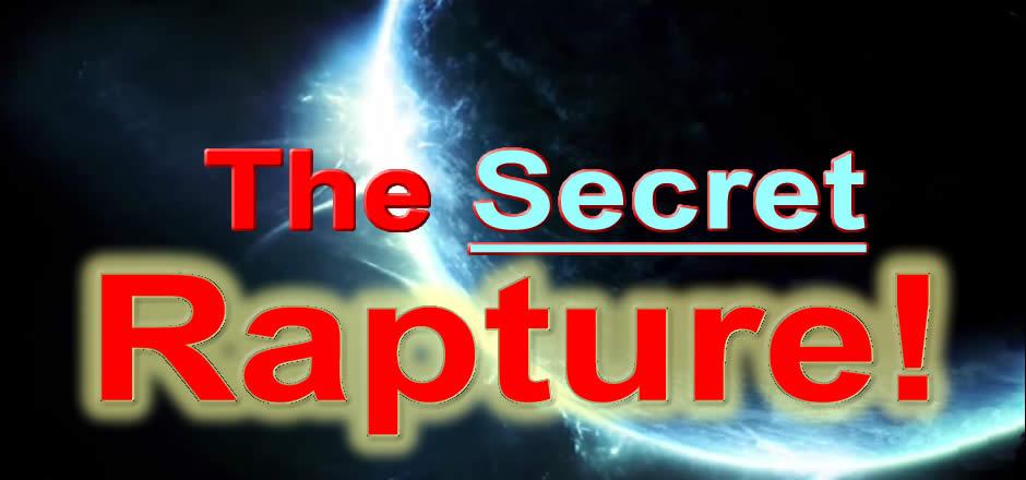 The Secret Rapture