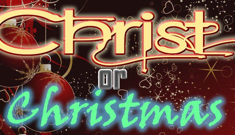 Christ or Christmas?